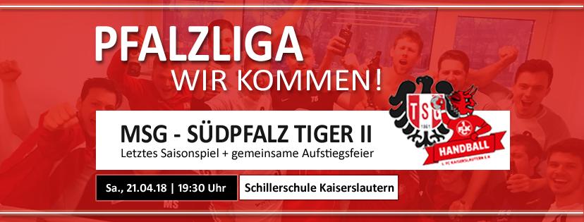 PFALZLIGA – WIR KOMMEN! Letztes MSG-Saisonspiel + gemeinsame Aufstiegsfeier